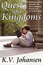 Quests and Kingdoms: A Grown-Up's Guide to…
