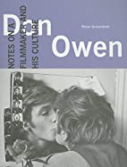Don Owen: Notes on a Filmmaker and His…