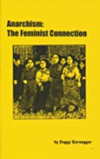 Anarchism: The Feminist Connection by Peggy…
