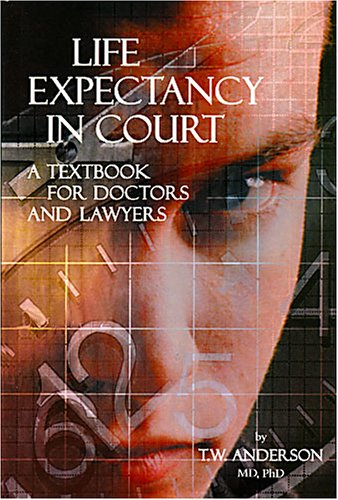 life-expectancy-in-court-a-textbook-for-doctors-and-lawyers