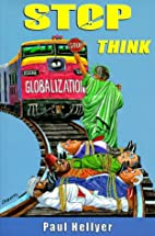 Stop: Think by Paul Hellyer