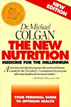 The New Nutrition: Medicine for the…