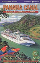Panama Canal by Cruise Ship: The Complete…