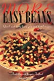 Ross, Trish: More Easy Beans: Quick and Tasty Bean, Pea and Lentil Recipes