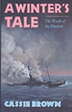A Winter's Tale: The Wreck of the…
