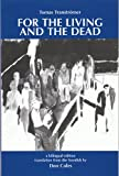 Transtromer, Tomas: For the Living and the Dead (Spanish Edition)