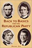 Zak, Michael: Back to Basics for the Republican Party