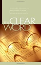 Clear Word Bible by Jack Blanco