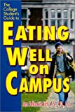 Litt, Ann Selkowitz: The College Student's Guide to Eating Well on Campus