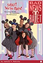 Drat! We're Rats! (Bad News Ballet Series)…