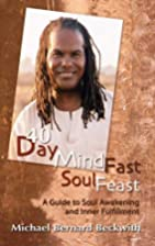 40 Day Mind Fast Soul Feast by Michael…