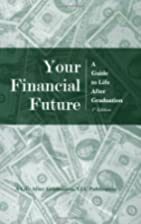 Your Financial Future: A Guide to Life After…