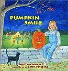 Pumpkin Smile by Emily Chetkowski