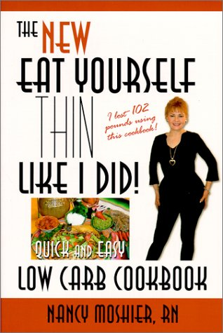 eat-yourself-thin-like-i-did-quick-and-easy-low-carb-cookbook