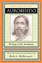 Essential Aurobindo by Sri Aurobindo
