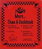 Botta, Kathleen: More... Than a Cookbook
