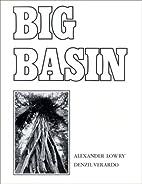 Big Basin by Denzil Verardo
