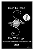 How To Read His Writings: The Unauthorized…