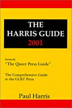 The Harris Guide 2001: The Comprehensive…