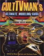 CultTVman's Ultimate Modeling Guide to…
