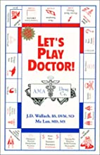 Let's Play Doctor by Ma Lan