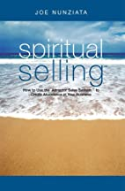 Spiritual Selling by Joe Nunziata