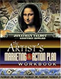 Howard, Geoffrey: The Artist's Marketing And Action Plan Workbook