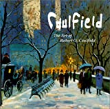 Caulfield, Robert O.: Caulfield: The Art of Robert O. Caulfield