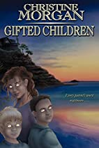 Gifted Children by Christine M. Morgan