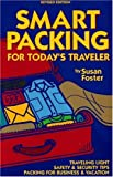 Foster, Susan: Smart Packing for Today's Traveler