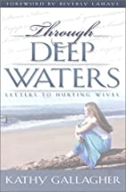 Through Deep Waters: Letters to Hurting…