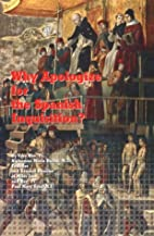 Why Apologize for the Spanish Inquisition?…