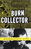 Burian, Al: Burn Collector