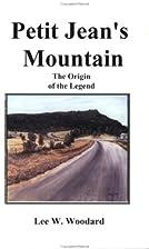 Petit Jean's Mountain : The Origin of The…