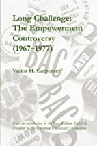 Long Challenge: The Empowerment Controversy…
