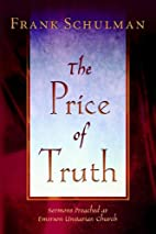 The price of truth: sermons preached at…