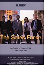 The Sales Force by Charles M. Cohon