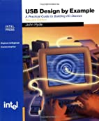 USB Design by Example: A Practical Guide to…