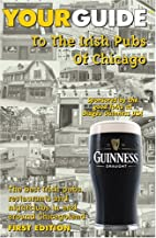 YourGuide To The Irish Pubs Of Chicago by…