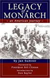 Sumner, Jan: Legacy Of a Monarch: An American Journey in the Baseball Hall of Fame