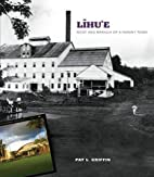 Lihu'e: Root and Branch of a Hawai'i Town by…