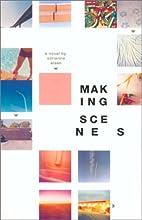 Making Scenes by Adrienne Eisen