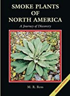 Smoke Plants of North America: A Journey of…