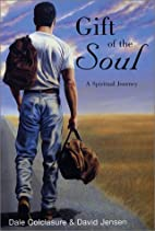 Gift of the Soul: A Spiritual Journey by…