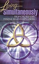 Living Simultaneously: Balancing Self-Care,…