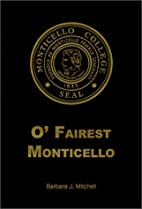 O Fairest Monticello by Barbara J. Mitchell