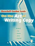 Lewis, Herschell Gordon: On the Art of Writing Copy