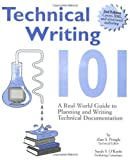 Pringle, Alan S.: Technical Writing 101: A Real-World Guide to Planning and Writing Technical Documentation