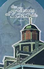 The Ghosts of Zoar, Ohio: Volume 1 by Ann…