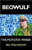 Willingham, Bill: The Monster Maker